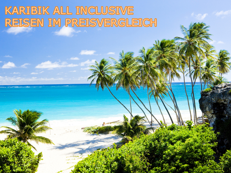 Karibik All Inclusive Reisen